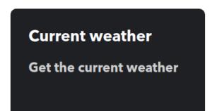 IFTTT Screenshot demonstrating the Current Weather choice